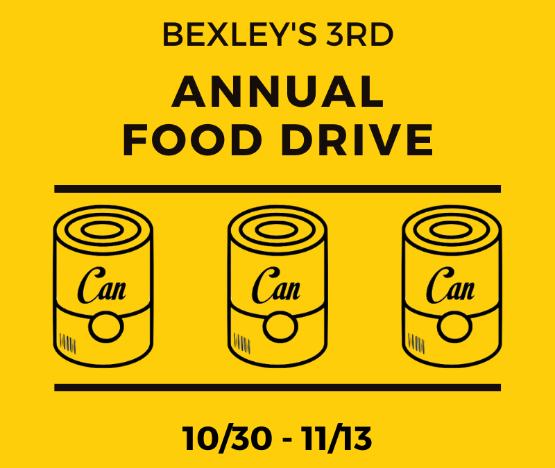 BEXLEY'S 3rd ANNUAL FOOD DRIVE